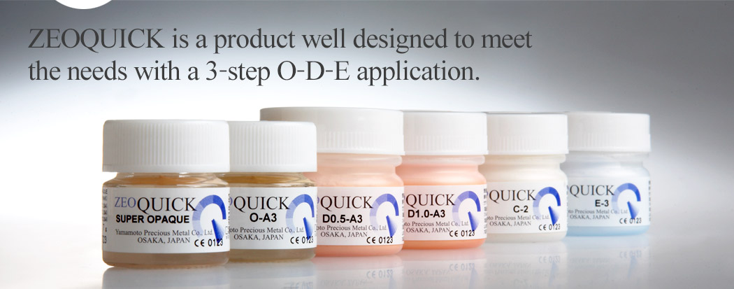 ZEOQUICK is a product well designed to meet the needs with a 3-step O-D-E application.